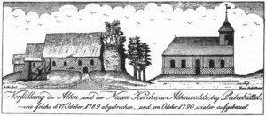 Alte Kirche (links) und neue, heutige Kirche, Ansicht von Norden, Kupferstich von Mayer, nach einer Zeichnung von Johann Gottlieb Rothe, Ende 18. Jh.